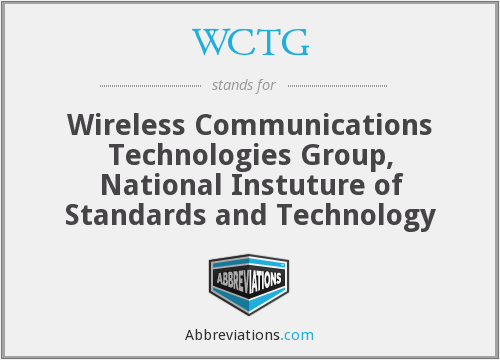 WCTG - Wireless Communications Technologies Group, National Instuture of Standards and Technology