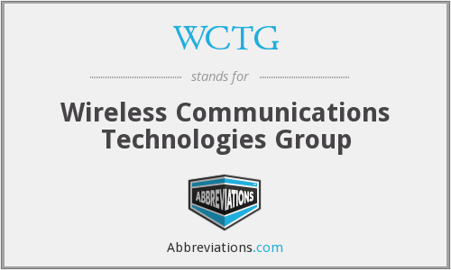 WCTG - Wireless Communications Technologies Group