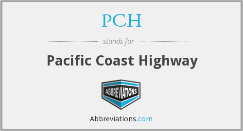PCH - Pacific Coast Highway