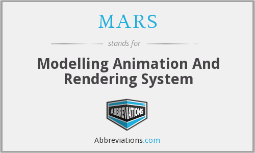 MARS - Modelling Animation And Rendering System