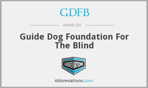 GDFB - Guide Dog Foundation For The Blind
