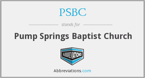 PSBC - Pump Springs Baptist Church