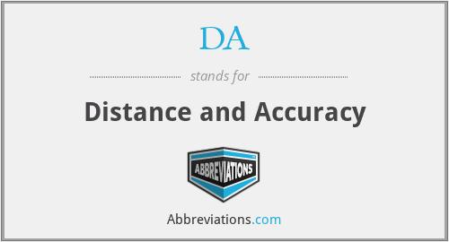 DA - Distance and Accuracy