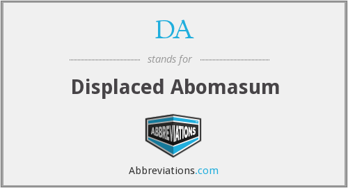 DA - Displaced Abomasum