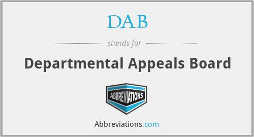 DAB - Departmental Appeals Board