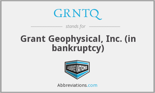 What does GRNTQ stand for?