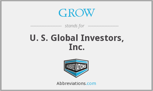 GROW - U. S. Global Investors, Inc.