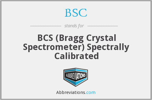 BSC - BCS (Bragg Crystal Spectrometer) Spectrally Calibrated