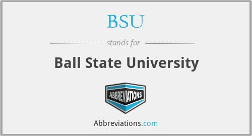 BSU - Ball State University