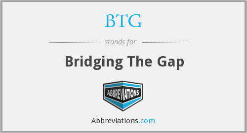 What does BTG stand for?