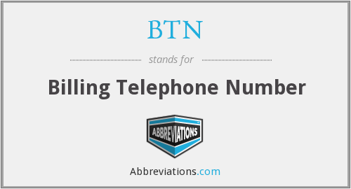 BTN - Billing Telephone Number