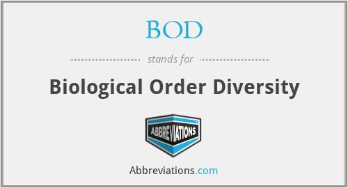 BOD - Biological Order Diversity