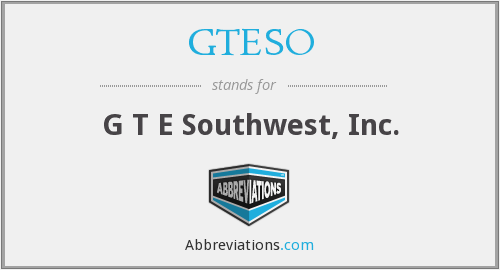 What does GTESO stand for?