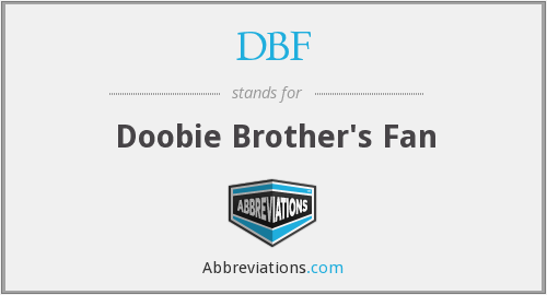 DBF - Doobie Brother's Fan