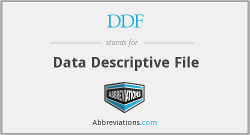 DDF - Data Descriptive File