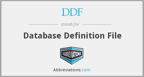 DDF - Database Definition File