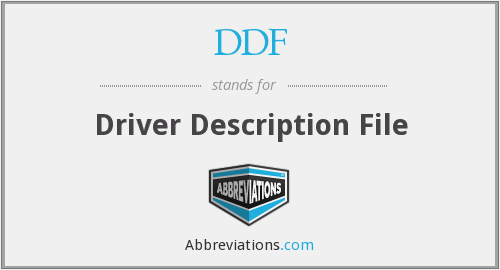 DDF - Driver Description File