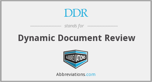 DDR - Dynamic Document Review