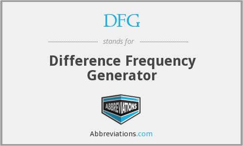DFG - Difference Frequency Generator