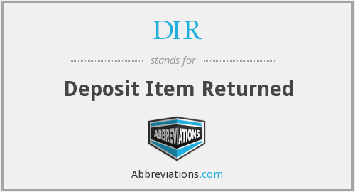 DIR - Deposit Item Returned