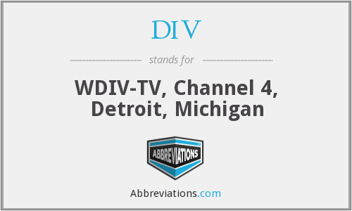 DIV - WDIV-TV, Channel 4, Detroit, Michigan