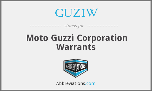 GUZIW - Moto Guzzi Corporation Warrants