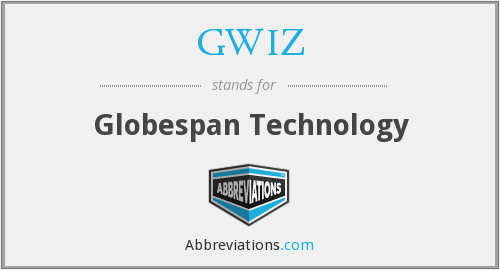 GWIZ - Globespan Technology