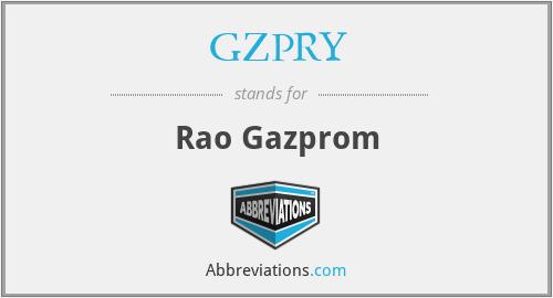 GZPRY - Rao Gazprom