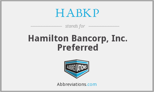 HABKP - Hamilton Bancorp, Inc. Preferred