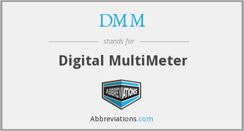 DMM - Digital MultiMeter