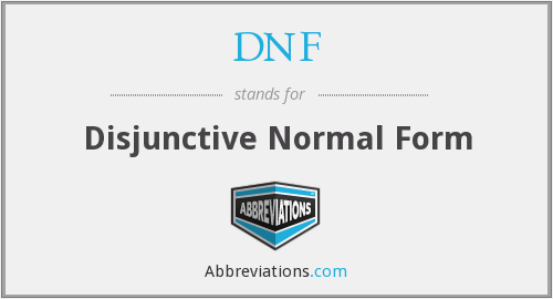 DNF - Disjunctive Normal Form