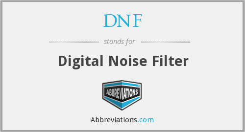 DNF - Digital Noise Filter