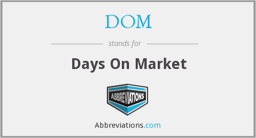 DOM - Days On Market