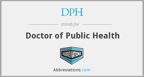 DPH - Doctor of Public Health