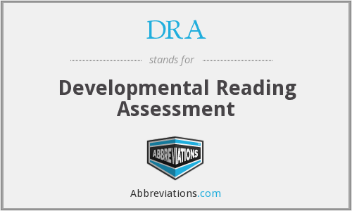 DRA - Developmental Reading Assessment