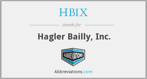 HBIX - Hagler Bailly, Inc.