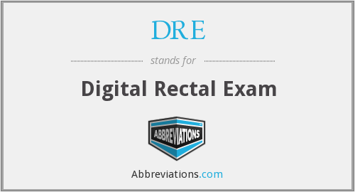 DRE - Digital Rectal Exam