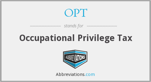 OPT - Occupational Privilege Tax