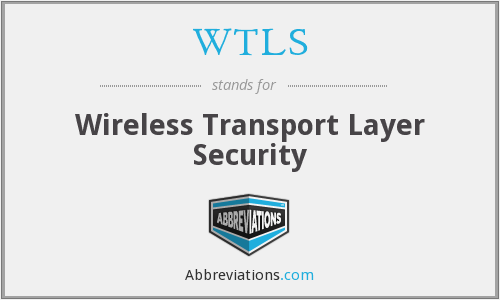 What does WTLS stand for?