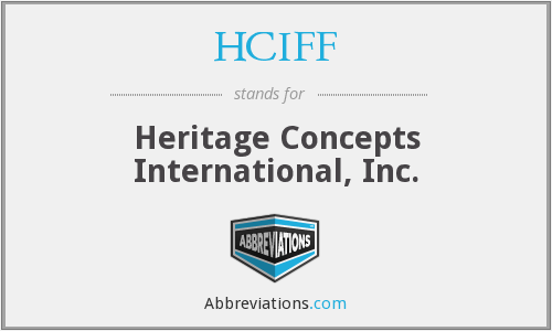 HCIFF - Heritage Concepts International, Inc.