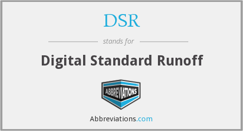 DSR - Digital Standard Runoff