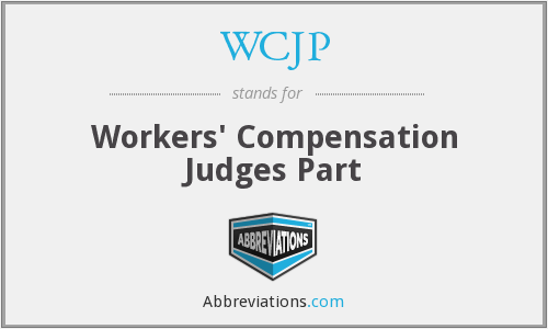 WCJP - Workers' Compensation Judges Part
