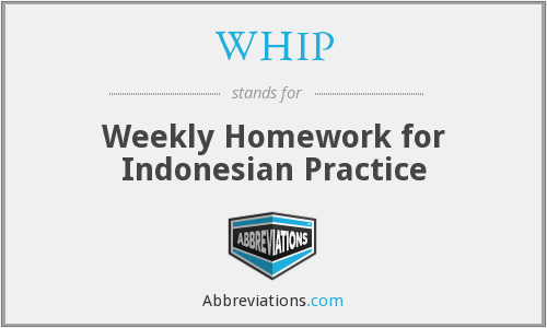 WHIP - Weekly Homework for Indonesian Practice