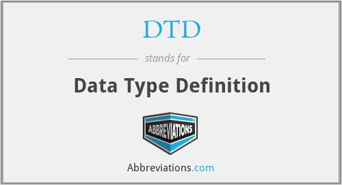 DTD - Data Type Definition