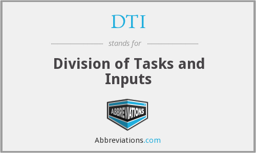 DTI - Division of Tasks and Inputs