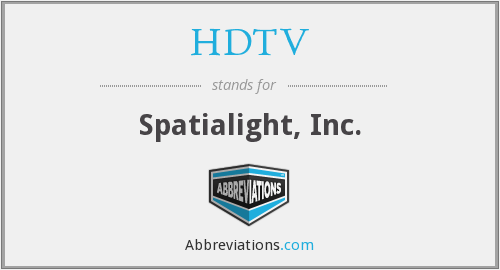 HDTV - Spatialight, Inc.