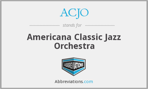 ACJO - Americana Classic Jazz Orchestra