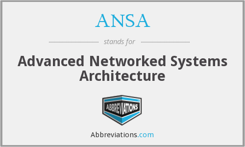 ANSA - Advanced Networked Systems Architecture