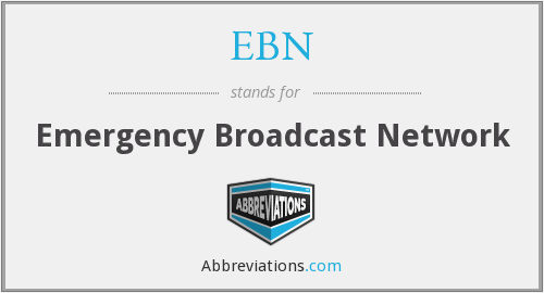 EBN - Emergency Broadcast Network