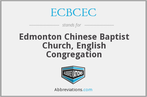 ECBCEC - Edmonton Chinese Baptist Church, English Congregation